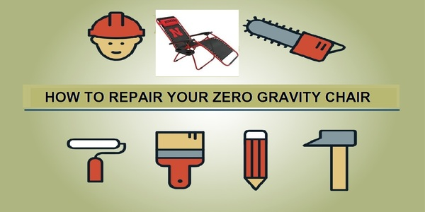 Repair Zero Gravity Chair